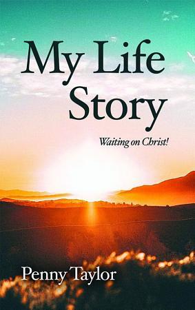 My Life Story  Waiting on Christ  PDF