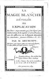 La Magie Blanche Devoilée: Volume1
