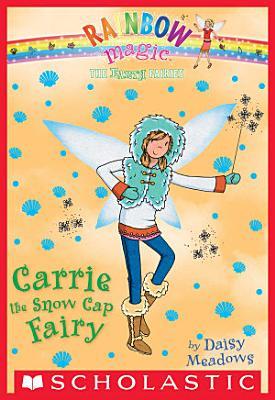 The Earth Fairies  7  Carrie the Snow Cap Fairy