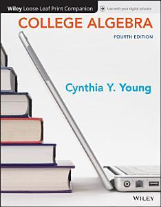 College Algebra, Loose-Leaf Print Companion