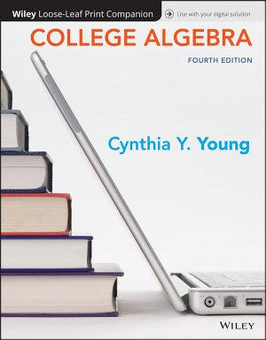 College Algebra  Loose Leaf Print Companion PDF