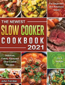 The Newest Slow Cooker Cookbook