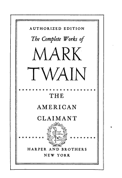 The Complete Works of Mark Twain  The American claimant  and other stories and sketches PDF