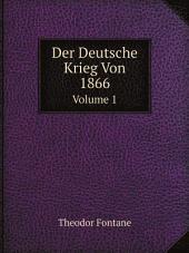 Der Deutsche Krieg Von 1866: Bände 1-2