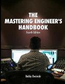 The Mastering Engineer s Handbook 4th Edition