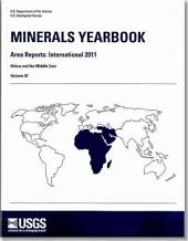 Minerals Yearbook - V. 3, Area Reports: International Review: 2011, Africa and the Middle East