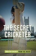 The Secret Cricketer