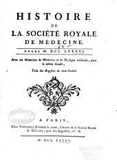 Histoire de la Société royale de médecine année ...: avec les Mémoires de médecine et de physique médicale, Volume8