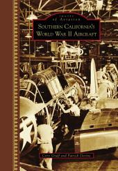 Southern California's World War II Aircraft
