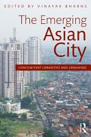 The Emerging Asian City PDF