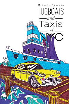 Tugboats and Taxis of NYC PDF