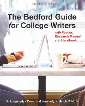 The Bedford Guide for College Writers with Reader  Research Manual  and Handbook