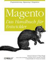 Magento  Das Handbuch f  r Entwickler PDF