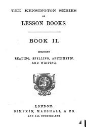 The Kensington series of lesson books (ed. by J.W. Laurie). Primer, pt: Volume 2