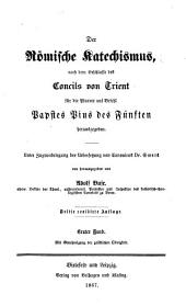 Der römische Katechismus: Bände 1-2