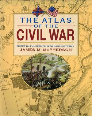 The Atlas of the Civil War