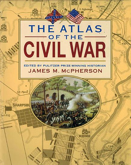 The Atlas of the Civil War PDF