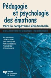 Pédagogie et Psychologie des Émotions: Vers la Compétence Émotionnelle