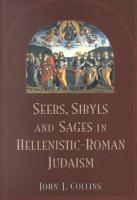 Seers  Sibyls  and Sages in Hellenistic Roman Judaism PDF