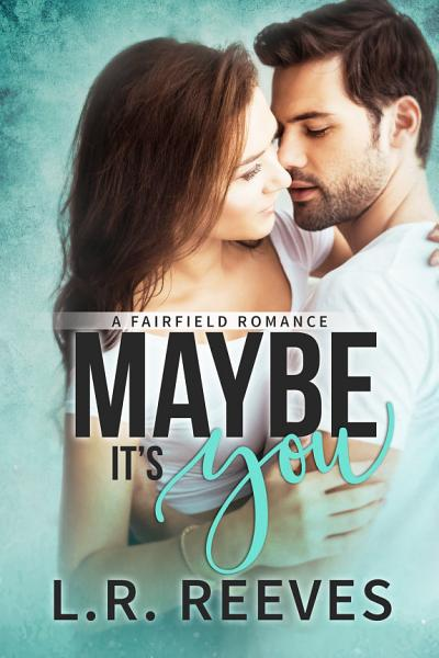 Download Maybe It s You Book