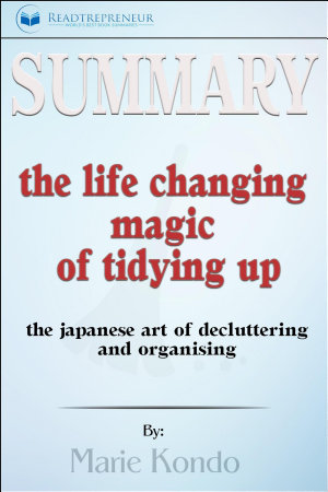 Summary  The Life Changing Magic of Tidying Up  The Japanese