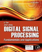 Digital Signal Processing: Fundamentals and Applications, Edition 2