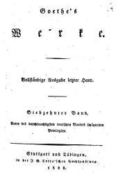 Goethes Werke: Vollstandige Ausgabe letzter Hand, Band 17