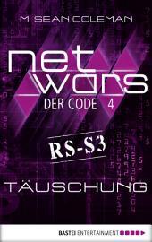 netwars - Der Code 4: Täuschung: Thriller