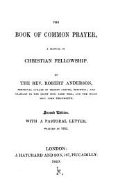 The Book of common prayer, a manual of Christian fellowship