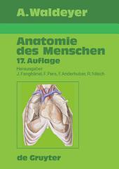Waldeyer - Anatomie des Menschen: Ausgabe 17