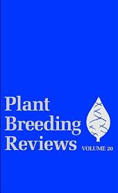 Plant Breeding Reviews: Volume 20