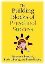 The Building Blocks of Preschool Success PDF