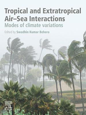 Tropical and Extratropical Air-Sea Interactions