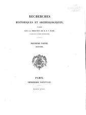 Mission scientifique au Mexique et dans l'Amérique centrale: Recherches historiques et archéologiques, publiées sous la direction de M.E.T. Hamy. Première partie. Histoire, Partie1