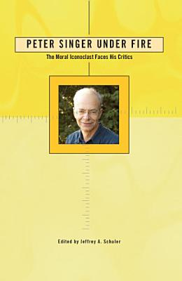 Peter Singer Under Fire PDF