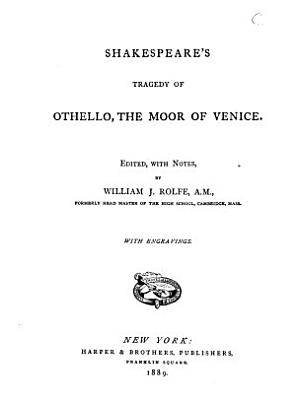 Shakespeare s Tragedy of Othello  the Moor of Venice PDF