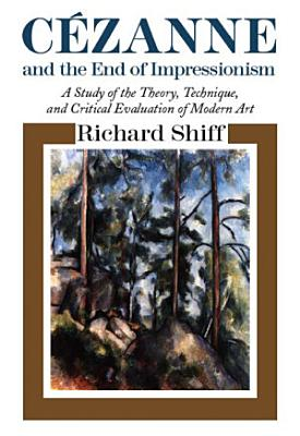 Cezanne and the End of Impressionism PDF