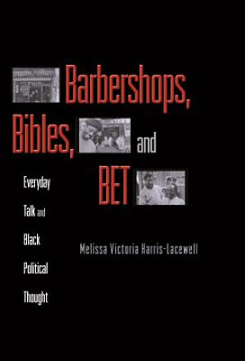 Barbershops  Bibles  and BET