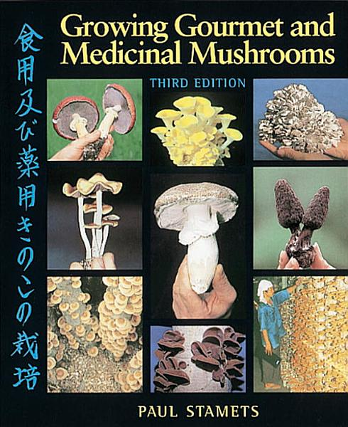 Download Growing Gourmet and Medicinal Mushrooms Book