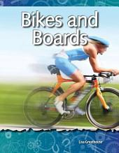 Bikes and Boards: Forces and Motion