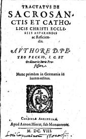 Tractatus de Sacrosanctis et catholicis Christi Ecclesiis reparandis