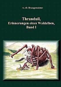 Thranduil  Erinnerungen eines Waldelben PDF