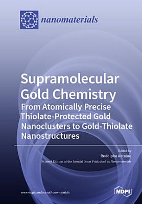 Supramolecular Gold Chemistry