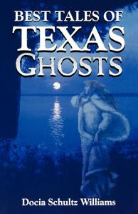 Best Tales of Texas Ghosts PDF