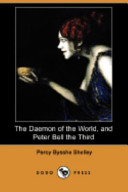 The Daemon of the World  and Peter Bell the Third  Dodo Press
