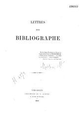 Lettres d'un bibliographe: Volumes5à6