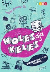 Woles Aja Keles