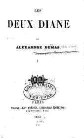 Les deux Diane: Volume1
