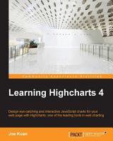 Learning Highcharts 4 PDF