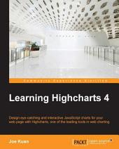 Learning Highcharts 4